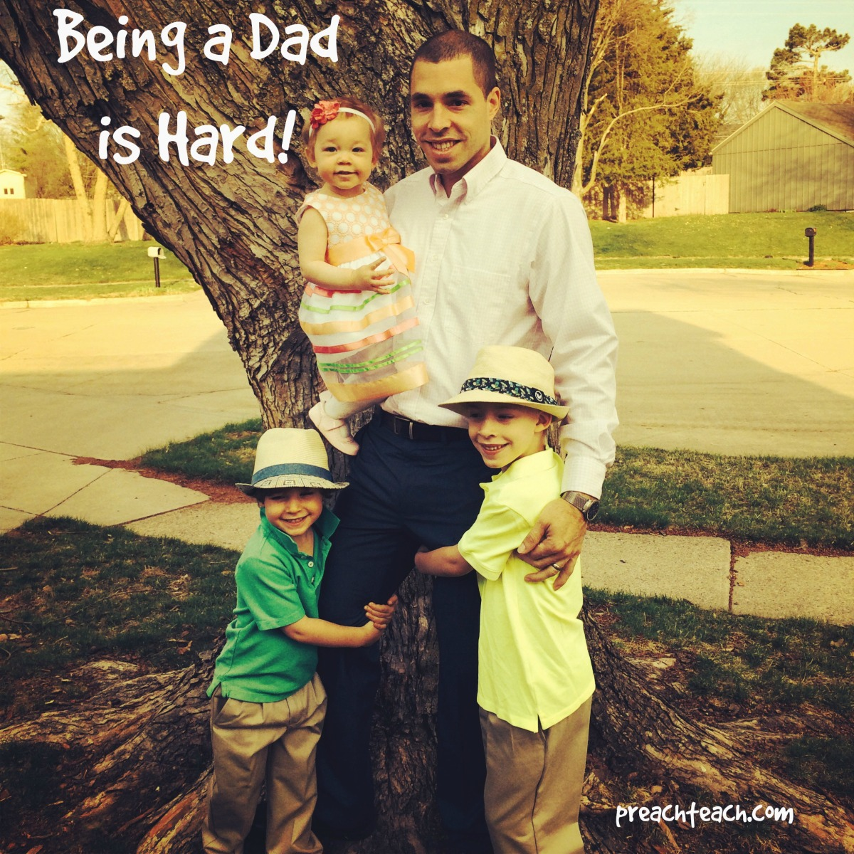 It's Hard To Be A Dad.