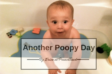 another poopy day baby in the tub preachteach feature image