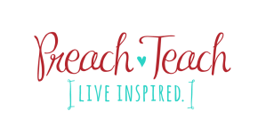 Preach Teach Live Inspired Blog Logo